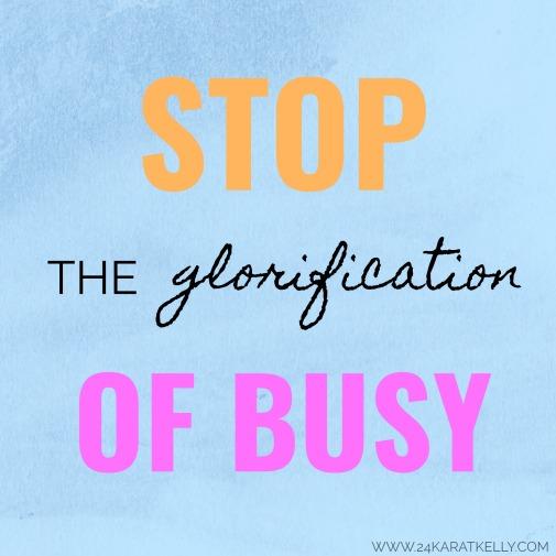 Glorification of busy.jpg